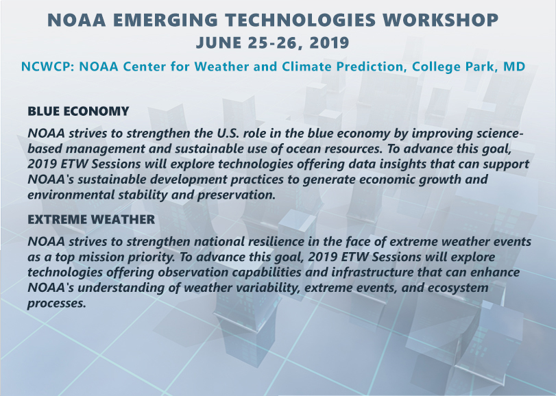 2019 NOAA Emerging Technologies Workshop, NOAA Center for Weather and Climate Prediction, College Park, MD.